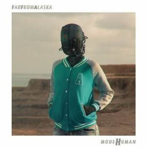 Far From Alaska - modeHumam