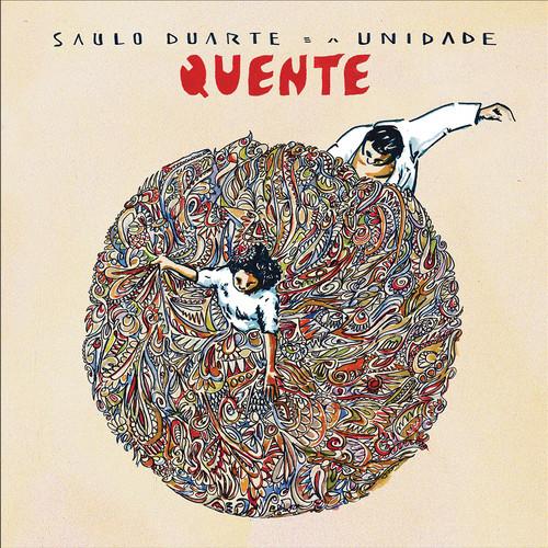 Saulo Duarte e a Unidade - Quente