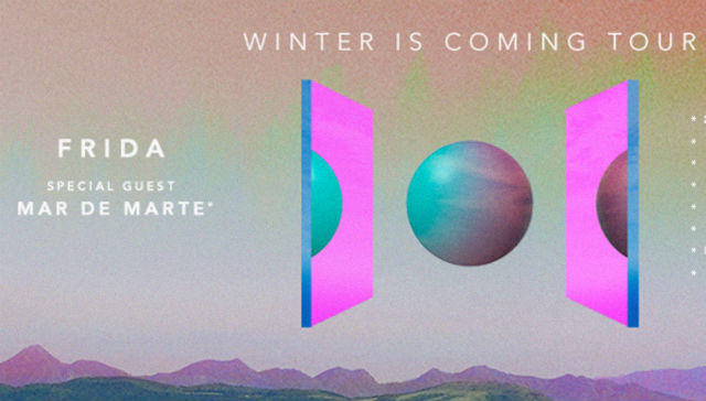 Frida anuncia Winter Is Coming Tour com Mar de Marte