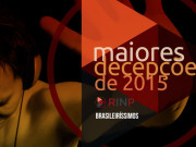 maiores decepções da música brasileira em 2015