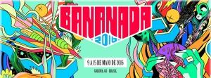 Festival Bananada 2016 @ Goiânia