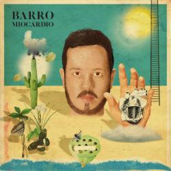 barro-miocardio-rockinpress-melhores-discos-nacionais-brasileiros-2016